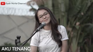 Download Aku Tenang - Happy Asmara (Cover by Dyah Novia)