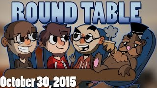 The Roundtable Podcast - 10/30/2015 (Ep. 20)