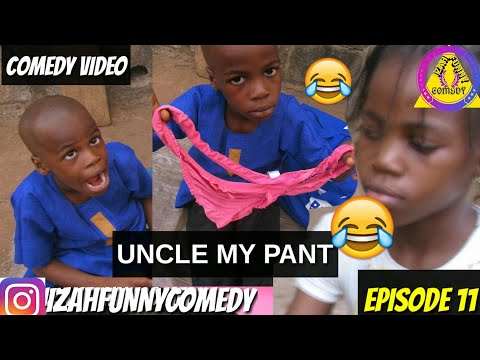 UNCLE MY PANT (Mark Angel Comedy like )(Episode 11)