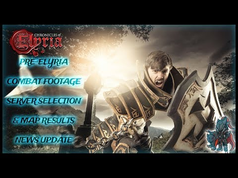 Chronicles of Elyria MMORPG (0.5.X News Update) 11/21/18 - ⚜Combat Footage, Server Selection & Maps