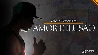 Download Video Jax - Amor e ilusão (Sidney Scaccio Beat) MP3 3GP MP4