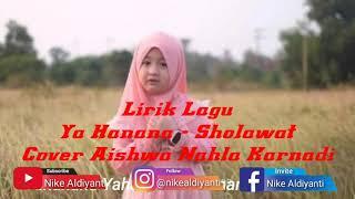 Ya Hanana Sholawat cover Aishwa Nahla Karnadi (Lirik Lagu)