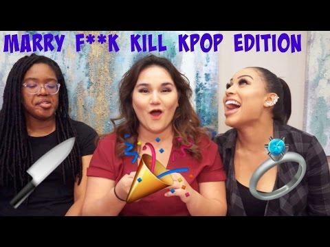 MARRY F**K KILL KPOP EDITION || TIPSY KPOP