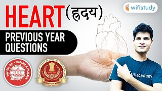 9:30 AM - Human Circulatory System (Heart) | GS by Neeraj Jangid | Previous Year Questions