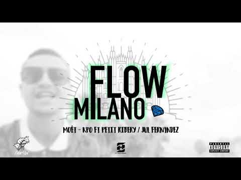KPO - MOET ft. PETIT RIBERY ( Flow Milano )