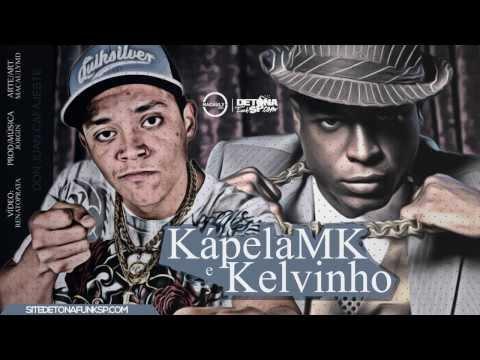 MC Kapela MK Part MC Kelvinho - Don Juan Cafajeste - Música nova 2013 (Dj Jorgin) Lançamento 2013