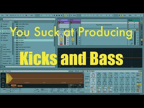 You Suck at Producing: Mixing Kicks and Bass