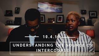 Sex in Marriage-Understanding the Source of Intercourse