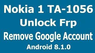 HOW TO RESET FRP NOKIA 1 TA 1056 WITH CM2 UNLOCK FRP