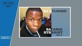 Dj Stlhare - Barcadi Straight 2017.