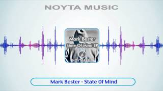 Mark Bester - State Of Mind
