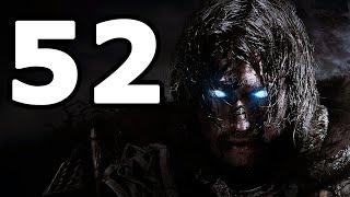 Middle-earth: Shadow of Mordor Walkthrough Part 52 - No Commentary Playthrough (PC)