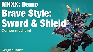 MHXX Demo: Brave Sword and Shield (SNS)