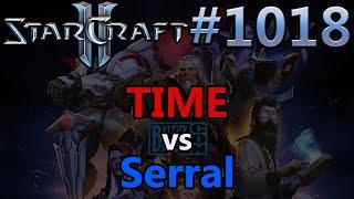 StarCraft 2 - Replay-Cast #1018 - TIME (T) vs Serral (Z) - WCS Global Finals 2019 [Deutsch]