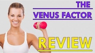 The Venus Factor Review - Don't Buy This Weight Loss Program Until You Watch This Video!!!