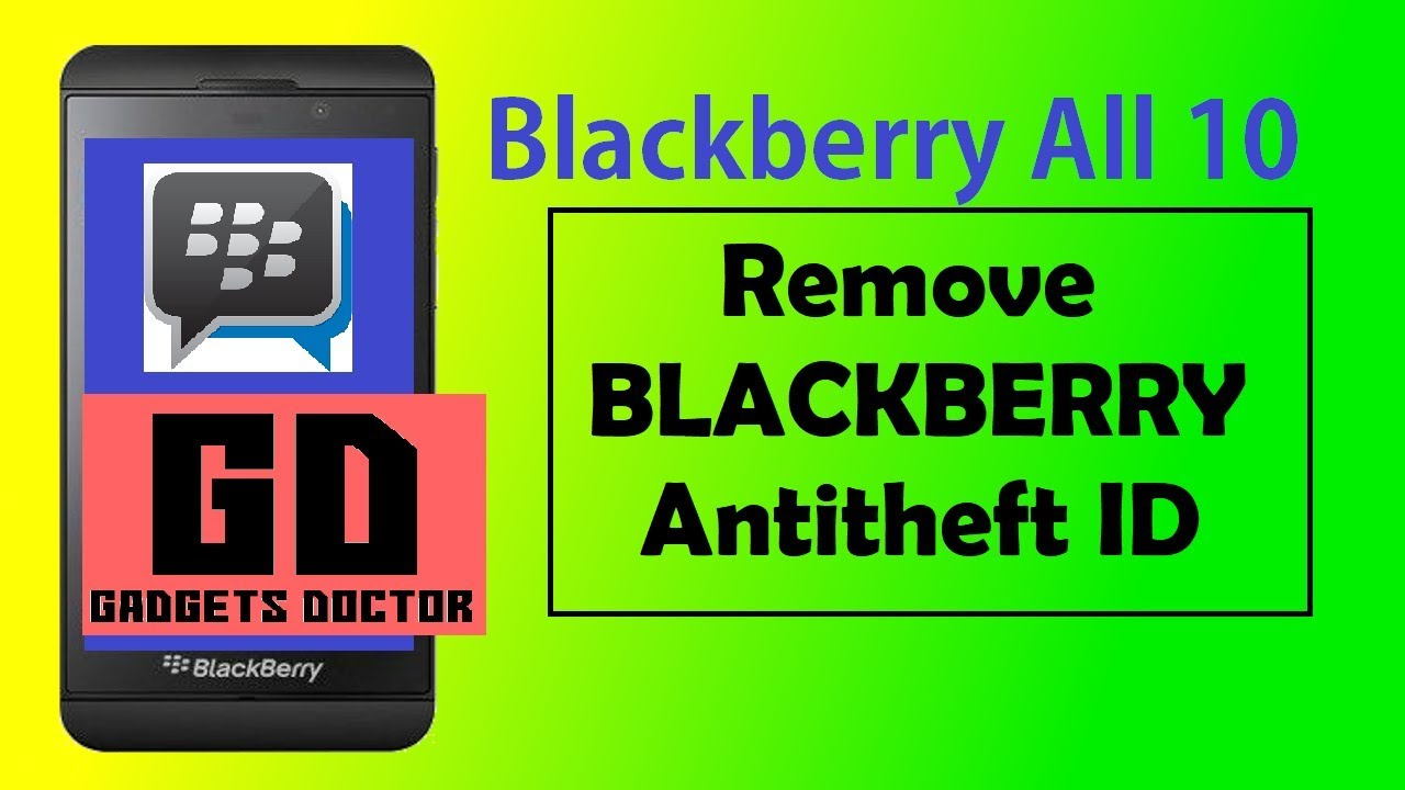 black berry z10 Remove Blackberry ID Protection