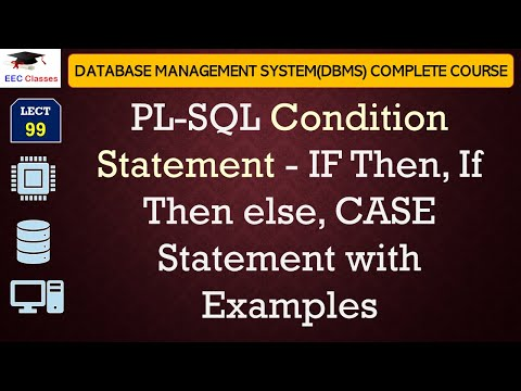 PL-SQL Condition Statement - IF Then, If Then Else, CASE Statement