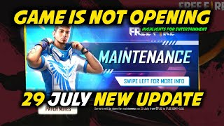 Free Fire Live 29 July Game is Not Opening New Update - Garena Free Fire 2020
