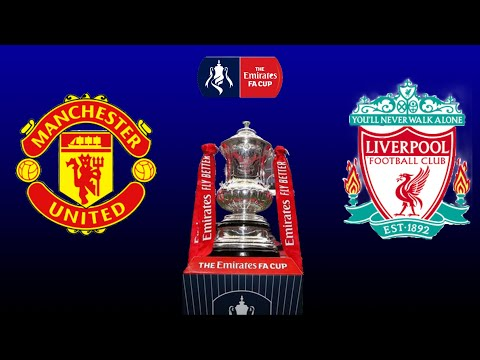 FIFA 21 | Manchester United vs Liverpool | The Emirates FA Cup 2021 | Full Gameplay