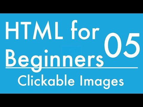Basics Of HTML - Tutorial 5 - Inserting Clickable Images