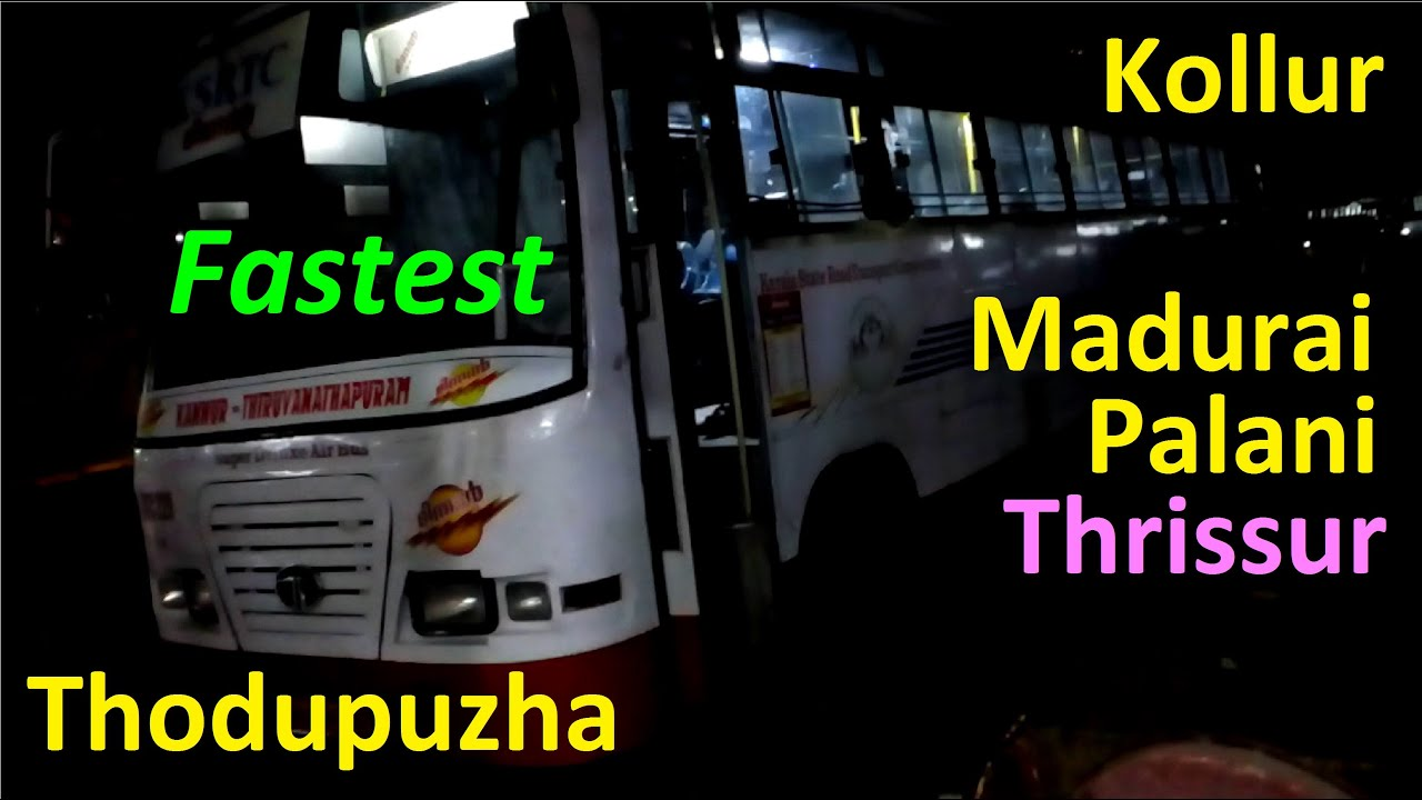 Fastest and Longest KSRTC Bus of Kannur Depot