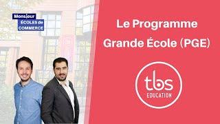 TBS : Le Programme Grande Ecole (PGE)