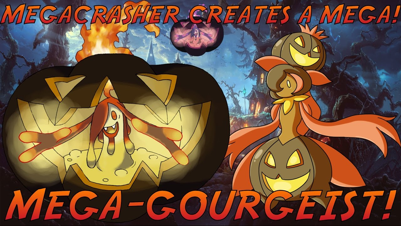 MegaCrasher Creates A Mega: Mega-Gourgeist! HALLOWEEN ...
