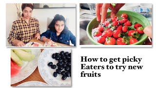 How to encourage children to eat more fruits/family fun/homeschooling
