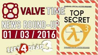 SteamVR Leak Reveals HL3, L4D3, and Portal Assets? - ValveTime News Round-Up (1st March 2016)