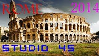 Rome visite de la ville 2014 [studio 45]