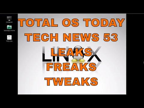 Leaks Freaks Tweaks / Tech News 53