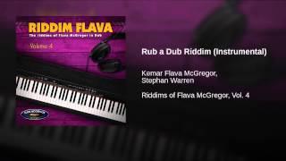 Rub a Dub Riddim (Instrumental)