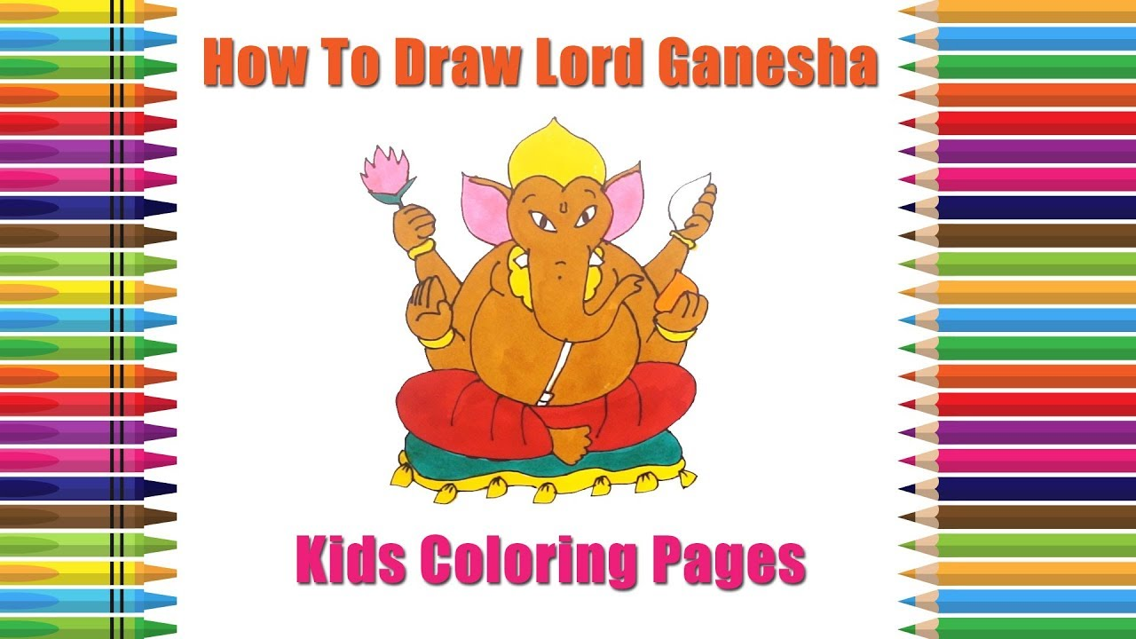 Lord Ganesha Drawing Easy | How to Draw Ganapati | Children Coloring ...