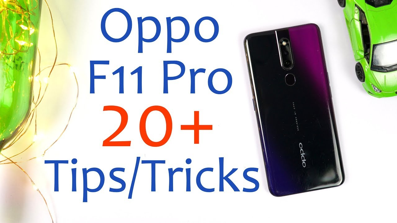 OPPO F11 Pro 20+ Tips and Tricks