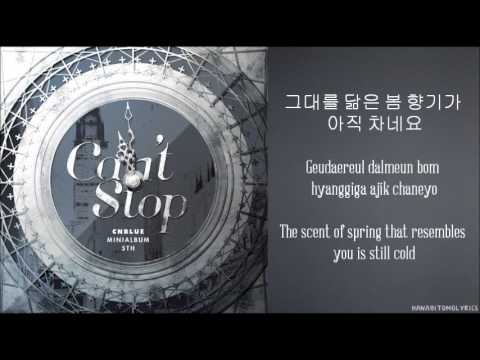 [CNBlue] Can't Stop (Hangul/Romanized/English Sub) Lyrics