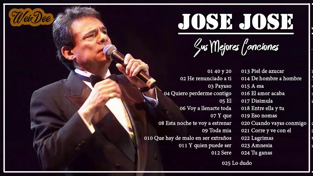 Jose Jose 80s 90s Grandes Exitos Baladas Romanticas Exitos Youtube