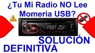 Mi Radio NO Lee Memoria USB SOLUCION DEFINITIVA