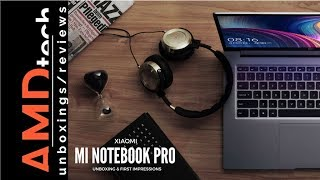 Xiaomi Mi Notebook Pro Unboxing & First Impressions:  Intel Eighth Gen Quad-Core