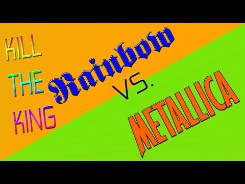 Rainbow vs. Metallica: KILL THE KING (GeekFurious edit)