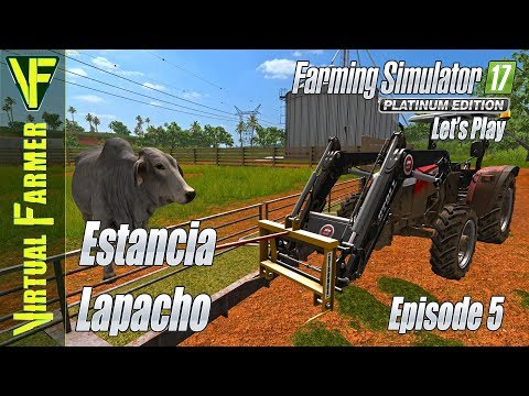 Estancia Lapacho, Episode 5: Cow Time! | Let's Play Farming Simulator 17 Platinum Edition