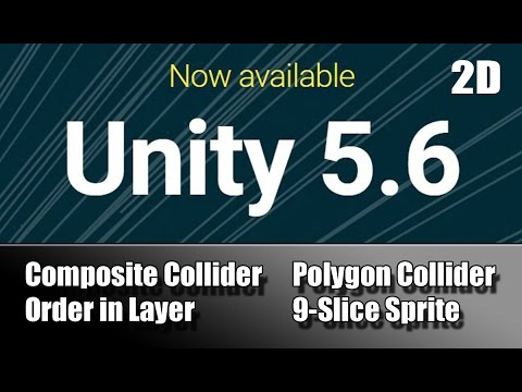 Unity 5 6 9-Slice Sprite - Polygon Collider 2d - Composite Collider 2d -  Order In Layer