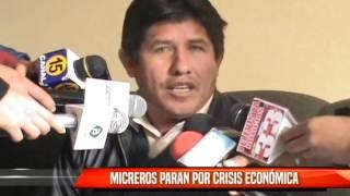 MICREROS PARAN POR CRISIS ECONÓMICA