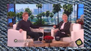 """Почему Эд Ширан выкинул телефон? Интервью в шоу """"Ellen"""" (перевод ByBitchy)"""