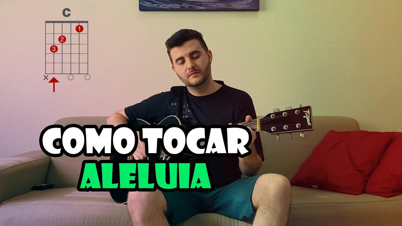 Aleluia (Hallelujah) - Gabriela Rocha | Aula de violão | Cifras e Dedilhado