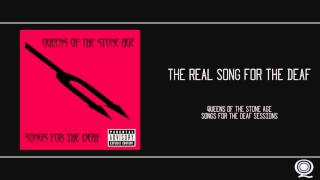 QOTSA - The Real Song for the Deaf