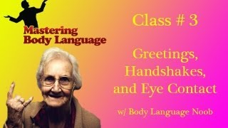 how to video on body language greetings handshakes and eye contact