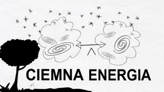 Ciemna Energia i rozszerzanie się Wszechświata