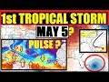 1st ATLANTIC TROPICAL STORM of 2018 MAY 5th? 2018 HURRICANE SEASON Begins JUNE 1st