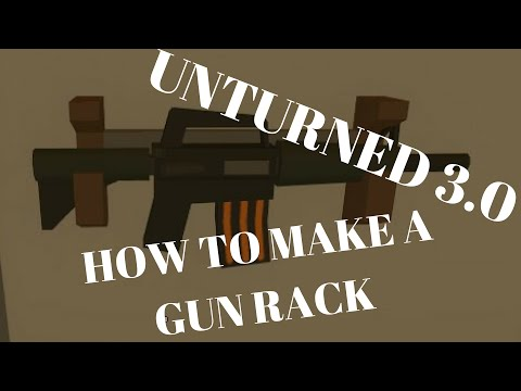 unturned how to make gun display/rack
