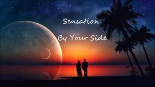 Sensation - By Your Side (FREE DOWNLOAD)